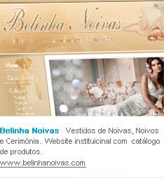 Belinha Noivas   Vestidos de Noivas, Noivos e Cerimónia.  Website instituicinal com  catálogo de produtos.